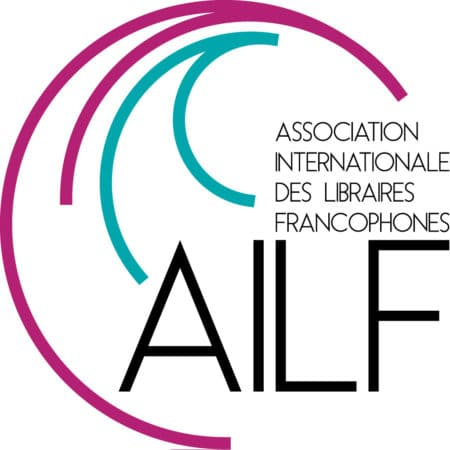 L'AILF ou Association Internationale des Libraires Francophones