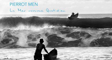 La couverture du livre de Pierrot Men, la mer comme quotidien