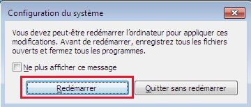 Après avoir désactivé les logiciels qui se lancent automatiquement au démarrage de Windows 7, redémarrez votre ordinateur