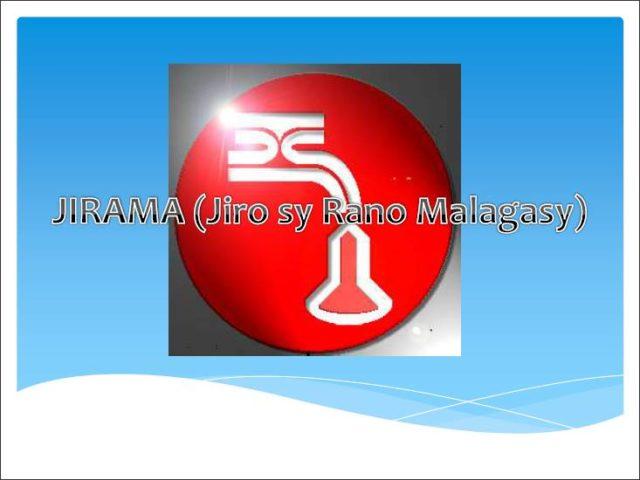 JIRAMA byla vytvořena v roce 1975 a slouží hlavním městům Madagaskar